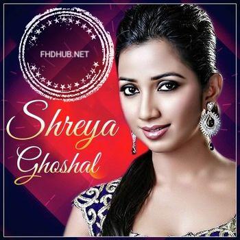 Shreya Ghoshal Top hits collection #fhdhub